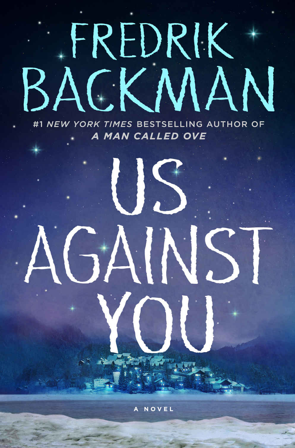 Us Against You: A Novel - Fredrik Backman [kindle] [mobi]