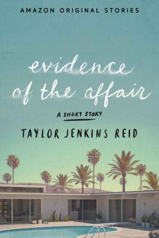 Evidence of the Affair – Taylor Jenkins Reid [kindle] [mobi]