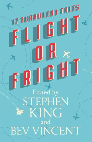Flight or Fright – Stephen King & Bev Vincent [kindle] [mobi]