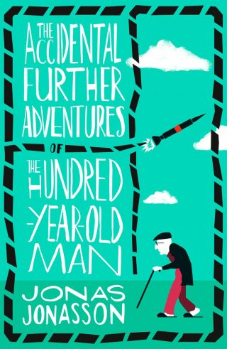 The Accidental Further Adventures of the Hundred-Year-Old Man – Jonas Jonasson [kindle] [mobi]