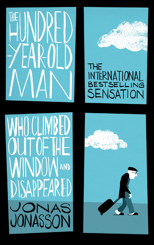 The Hundred-Year-Old Man Who Climbed Out of the Window and Disappeared - Jonas Jonasson [kindle] [mobi]