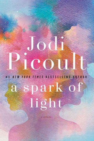 A Spark of Light: A Novel – Jodi Picoult [kindle] [mobi]