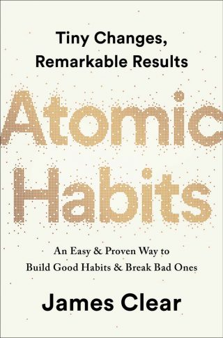 Atomic Habits: An Easy & Proven Way to Build Good Habits & Break Bad Ones – James Clear [kindle] [mobi]
