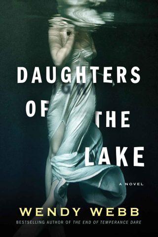 Daughters of the Lake – Wendy Webb [kindle] [mobi]