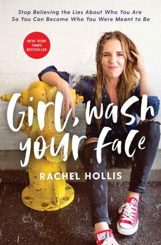 Girl, Wash Your Face – Rachel Hollis [kindle] [mobi]