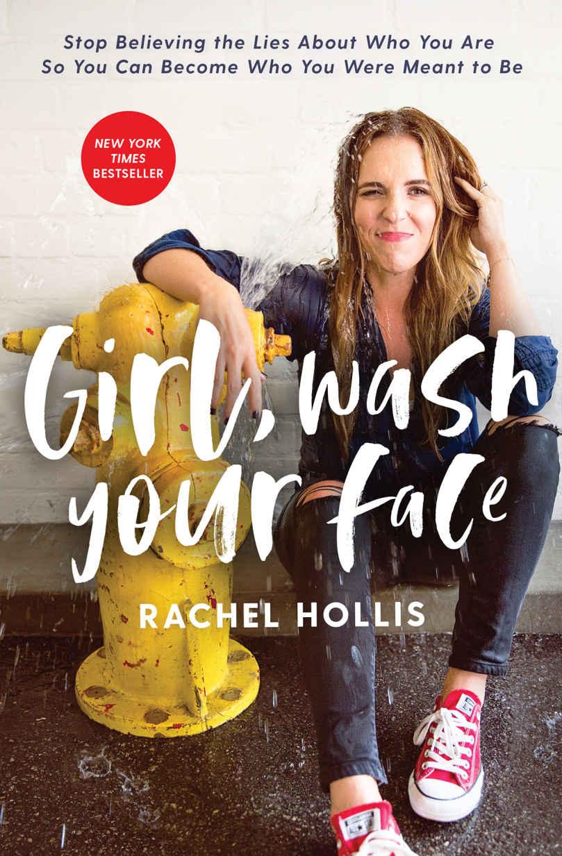 Girl, Wash Your Face - Rachel Hollis [kindle] [mobi]