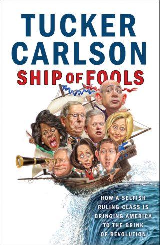 Ship of Fools – Tucker Carlson [kindle] [mobi]