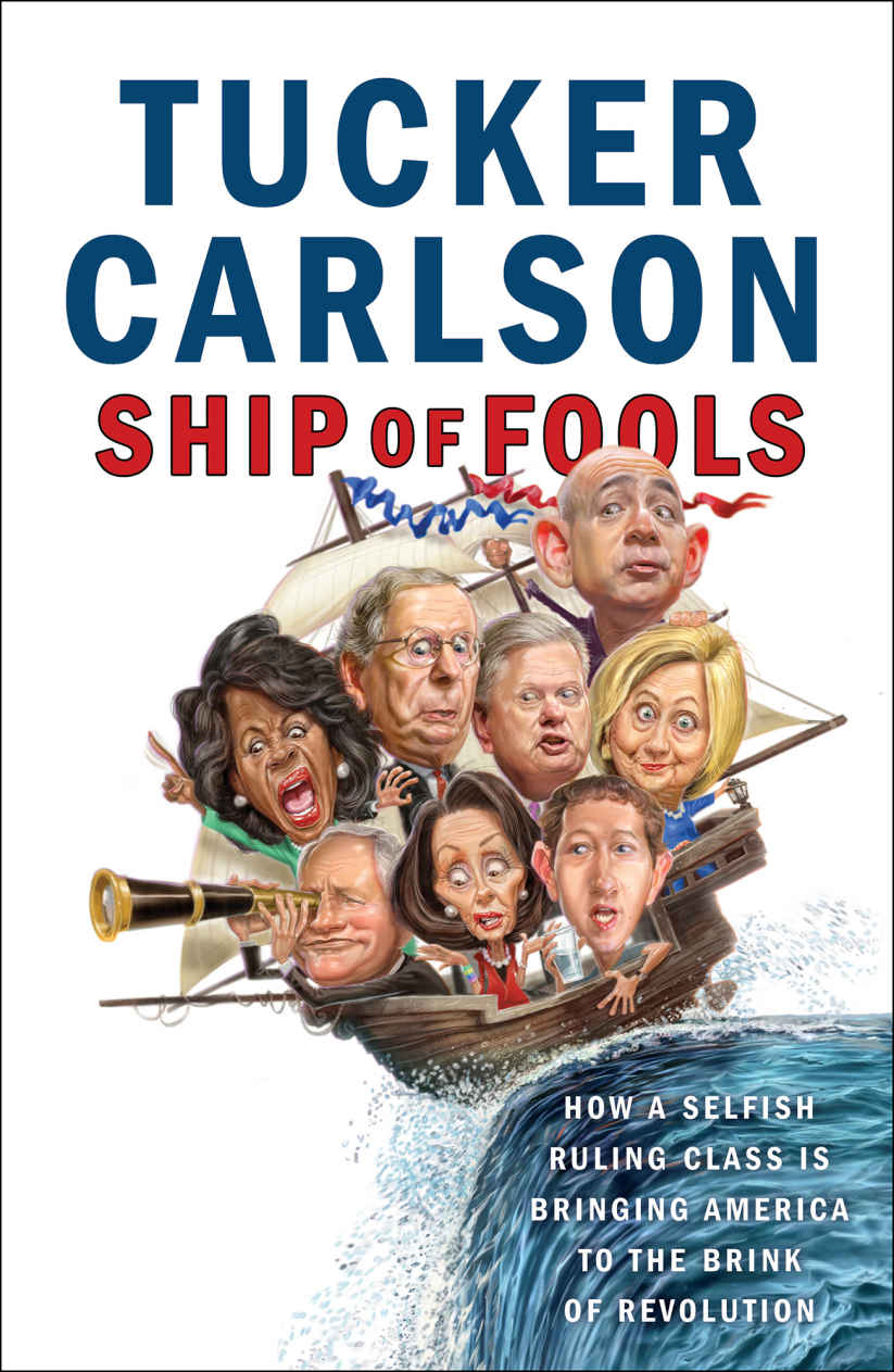 Ship of Fools - Tucker Carlson [kindle] [mobi]