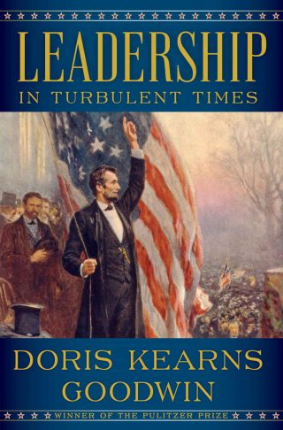 Leadership: In Turbulent Times – Doris Kearns Goodwin [kindle] [mobi]