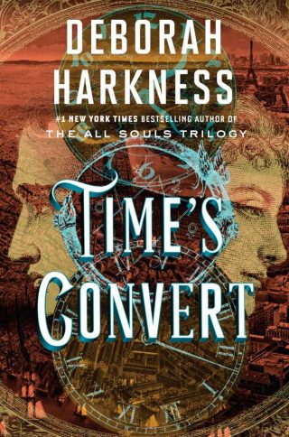 Time's Convert: A Novel – Deborah Harkness [kindle] [mobi]