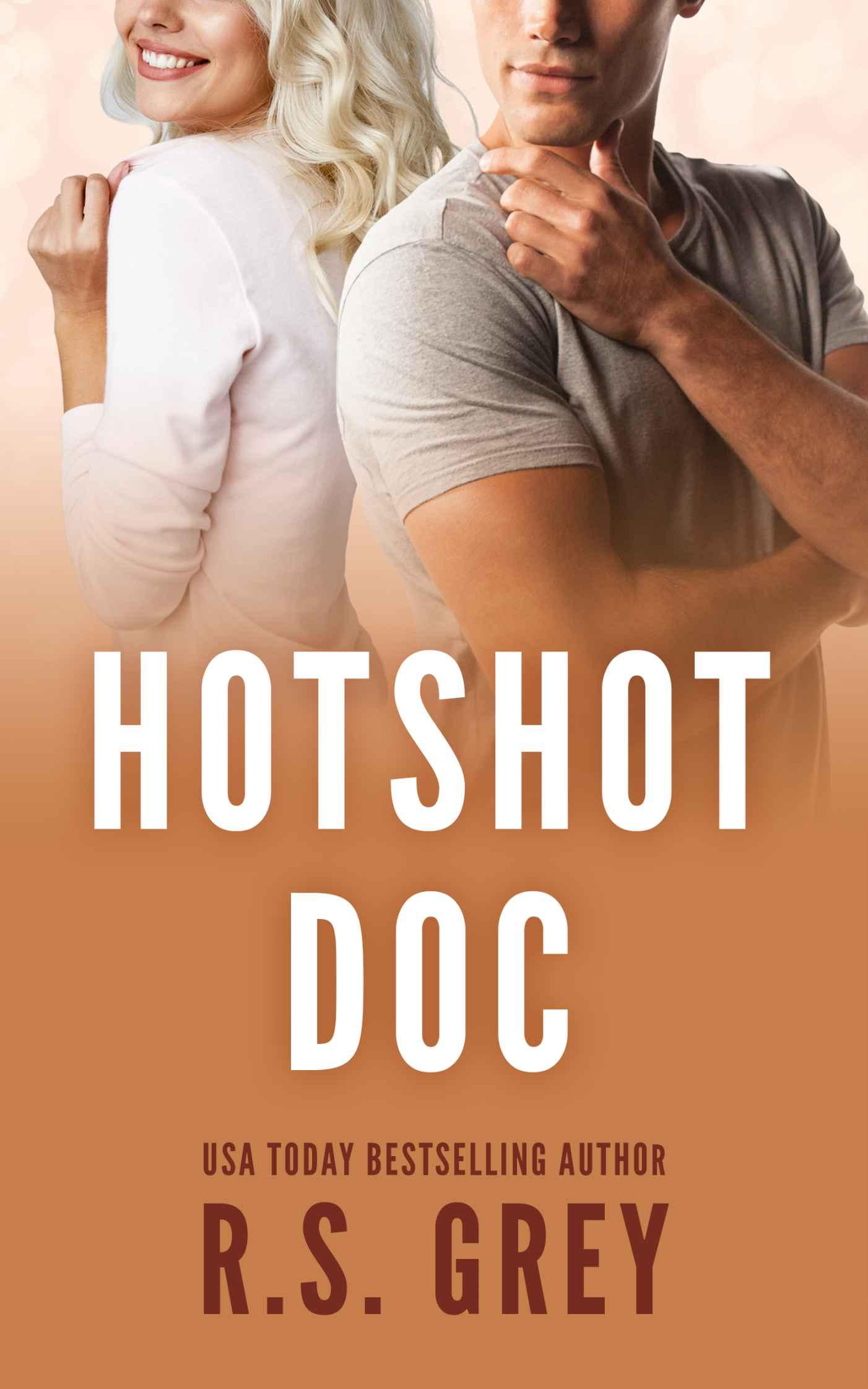 Hotshot Doc - R.S. Grey [kindle] [mobi]