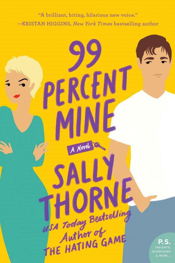 99 Percent Mine: A Novel - Sally Thorne [kindle] [mobi]