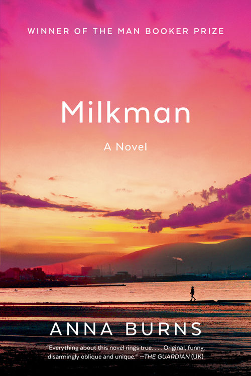 Milkman: A Novel - Anna Burns [kindle] [mobi]