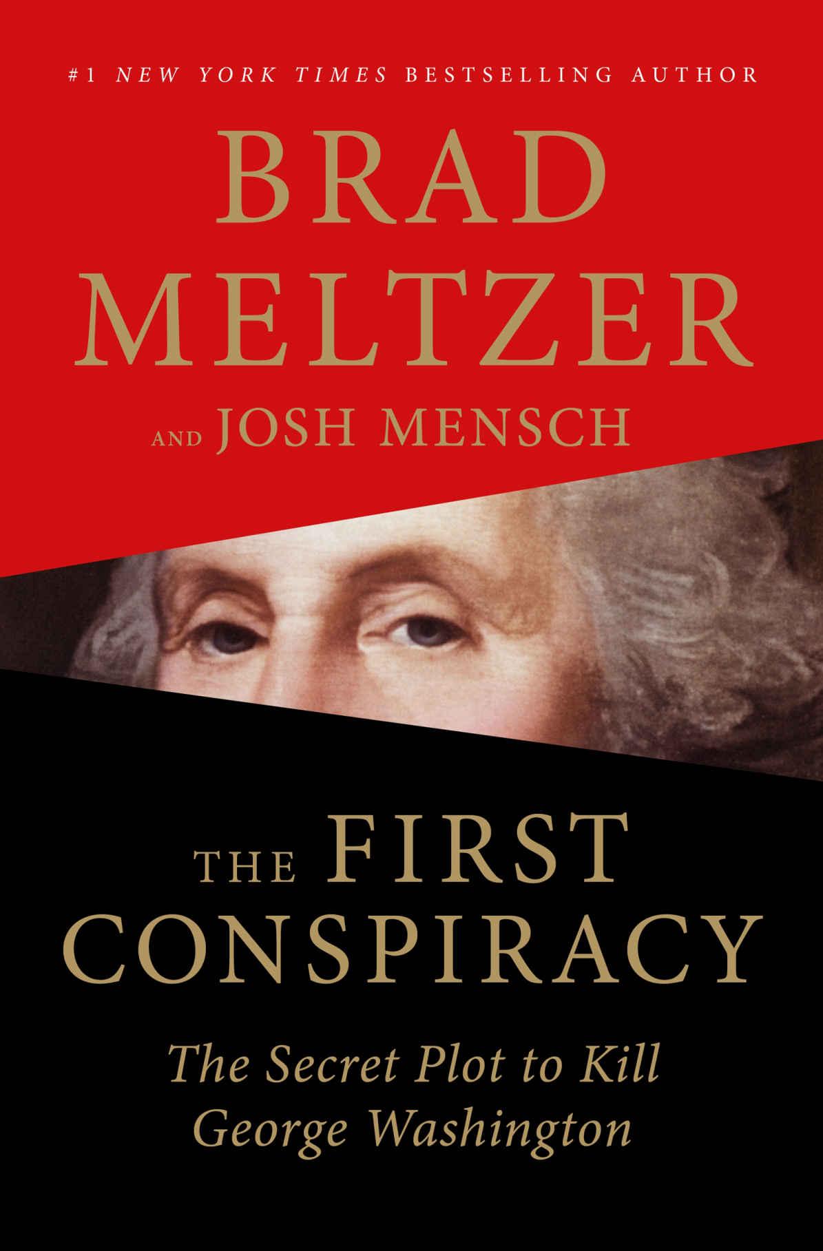 The First Conspiracy - Brad Meltzer, Josh Mensch [kindle] [mobi]