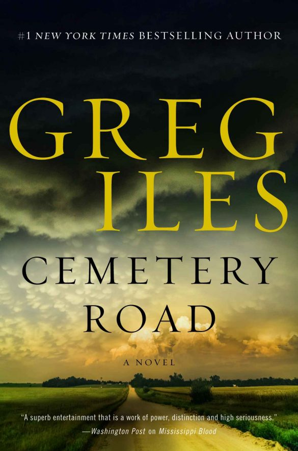 Cemetery Road: A Novel - Greg Iles [kindle] [mobi]