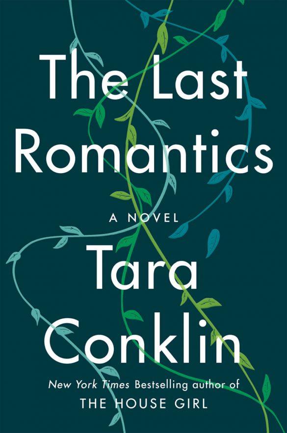 The Last Romantics: A Novel - Tara Conklin [kindle] [mobi]