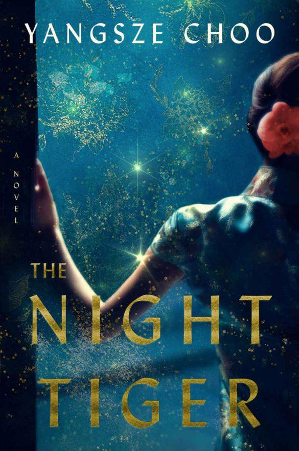 The Night Tiger: A Novel - Yangsze Choo [kindle] [mobi]